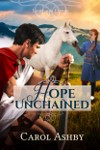 Hope Unchained by Carol Ashby